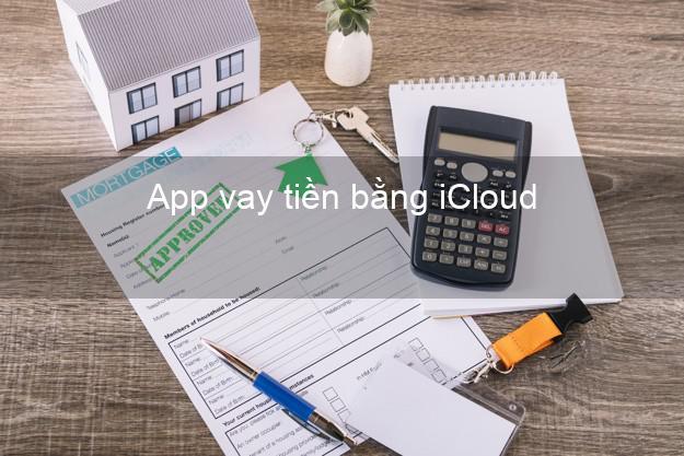 App vay tiền bằng iCloud