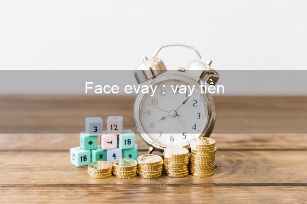 Face evay : vay tiền