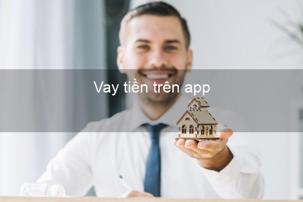 Vay tiền trên app