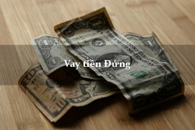 Vay tiền Đứng