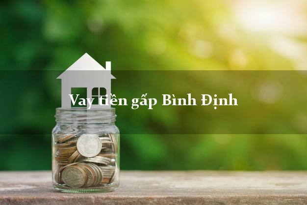 Hướng dẫn Vay tiền gấp Bình Định  gửi tiền ngay