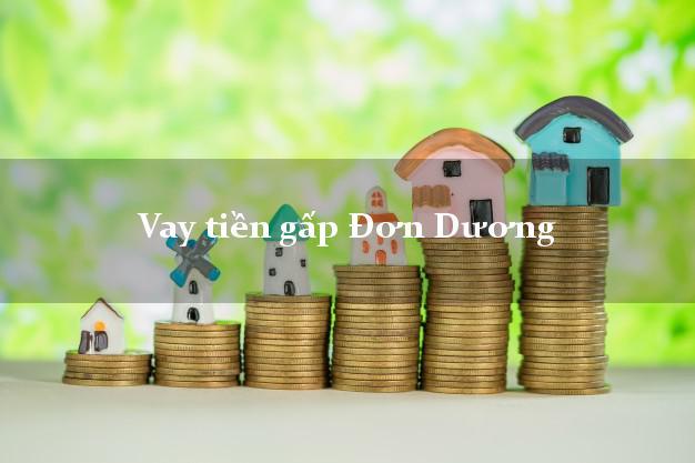 Bí quyết Vay tiền gấp Đơn Dương Lâm Đồng giải ngân trong ngày
