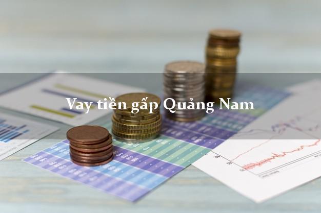 Công ty cho Vay tiền gấp Quảng Nam có ngay 20 triệu chỉ trong 30 phút