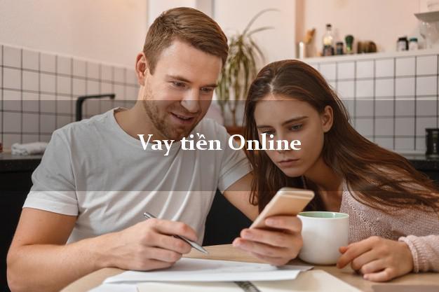 Vay tiền Online xét duyệt nhanh