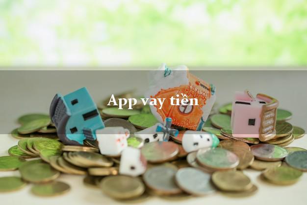 App vay tiền nhanh online